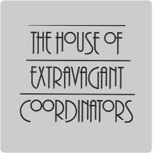 The House of Extravagant Coordinators